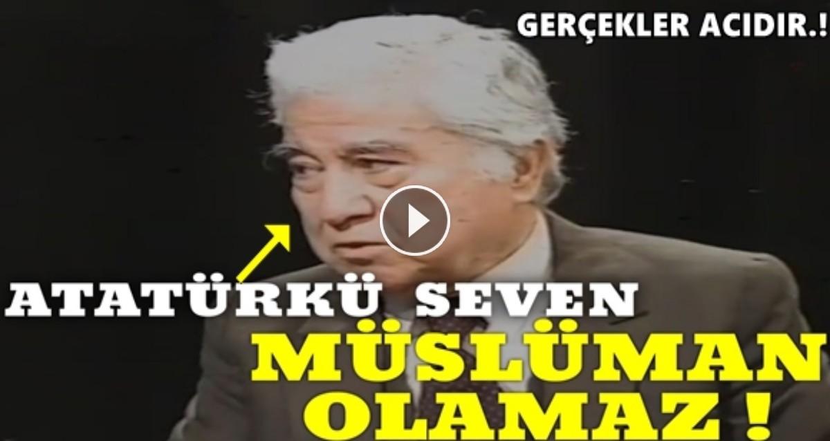 Bir Müslümaninatatürkçü Olmasi Mümkün Değil Aziz Nesinden